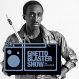 GHETTOBLASTERSHOW #336 (jun 09/18)