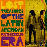 Lost treasures of the Latin American Psychedelic era. Vol.4