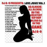 DJ EIGHT NINE PRESENTS: LOVE JUICE VOL. 1