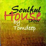 Soulful House Show