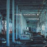 rising revelations #2 // mmee