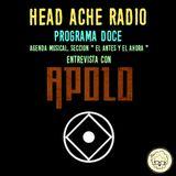Head Ache Radio : Programa 12 ( Entrevista con Apolo )