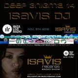 The IsaVis records show on Ibiza Live Radio! Deep Enigma 14 by IsaVis DJ - 2016 Dec. 3rd