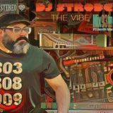 DJ Strobe - The Vibe 051 July 27, 2019