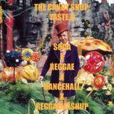 The Candy Shop: Taste 6 (ReggaeMashUp,Dancehall,Soca,Reggaeton,Reggae)