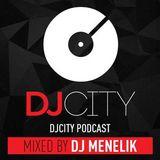 DJ Menelik - DJ City Podcast May 2018