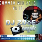 Summer Mix 2018 Vol 2  (DJ ZDeE)