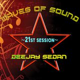 Waves of Sound@RadioDeep with Deejay SedaN ~ 21st Session