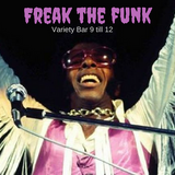 Freak The Funk - Variety Bar Sessions 01
