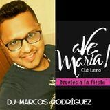 DJ-Marcos Rodriguez- Latinos y mas Ave Maria(Febrero 2016)