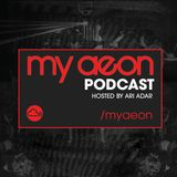 Damon Walsh & Thad Lester (Live At My Aeon™) - #001 - Hosted by Ari Adar