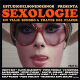 SEXOLOGIE Un viaje sonoro a través del placer