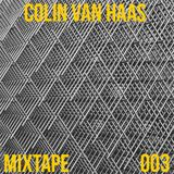 Mixtape 003 (Monthly Special Mix) by Colin Van Haas