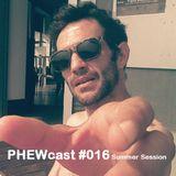 PHEWcast # 016 Summer Session
