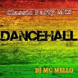 Dancehall Classic Party Mix