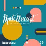 DJ MoCity - #motellacast E123 - now on boxout.fm [31-07-2019]