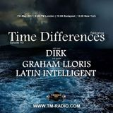 Graham Lloris - Time Differences 261 (7th May 2017) on TM-Radio