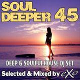 Soul Deeper Vol. 45 (Deep & Soulful House Dj Set)