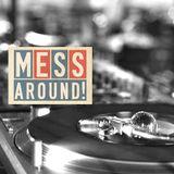 Mess Around! Fall 2013 r&b soul mix