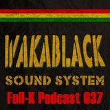 Full-K Podcast 037 - Wakablack Sound System
