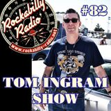 Tom Ingram Show #82