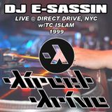 """E-Sassin - """"LIVE from Direct Drive, NYC"""" (LIVE DJ MIX)"""