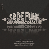 Sr De Funk-Session especial Funky Breaks-part-marzo-2015 para VBR Radio - Fader Club