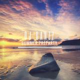 DJ Ganzz - Summer Preparty Mixtape