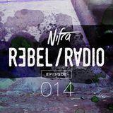 Nifra - Rebel Radio 014