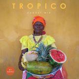 Tropico's August Mixtape (Mixed By Havez)