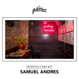 Samuel Andres - The Goldmark Monthly Mix #27
