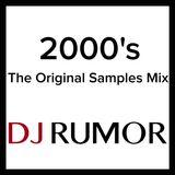 2000's: The Original Samples Mix