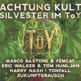 Zukunftsrausch @ ToY Stuttgart // ACHTUNG KULT - ToY SILVESTER // 31.12.2014