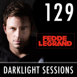 Fedde Le Grand - Darklight Sessions 129