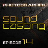 Photographer - SoundCasting episode_014 (26-04-2013)