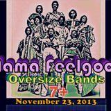 Mama Feelgood- Oversize Bands