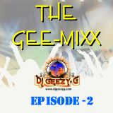 THE GEE-MIX (FEBRUARY 05, 2012) PART (EPISODE 2)