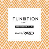 "FUNKTION TOKYO ""Exclusive Mix Vol.96"" Mixed By DJ RAID"