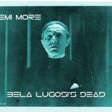 Bela Lugosi s Dead - Demi More Noise cover