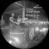 VadimoooV - Case from summer_UbK