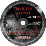Nasti Jam - This is Sick as F*ck! - 180 - 212 Bpm