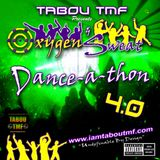 Tabou TMF's Oxygen & Sweat Danceathon 4.0 (DJ Mix)