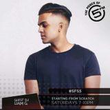 Liam G -  5FM (Starting From Scratch) Guest Mix #SFS5