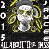 all about the bass house mix jay-cee 2015