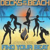Decks By The Beach - Summer Series 69 - Mixed by Christian B & Lavvy Levan