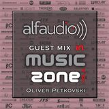 Music Zone by Alfa Audio guest mix Oliver Petkovski (FEB 2015)