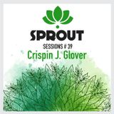 SPROUT SESSIONS-Volume 39-CRISPIN J. GLOVER