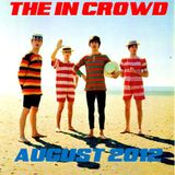The In Crowd - August 2012
