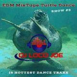 DJ Loco Joe_MixTape_EDM_Show_3_2019