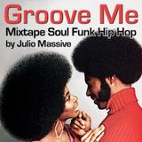 Groove Me (mixtape A side / face a)